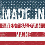 Made In West Baldwin, Maine Poster