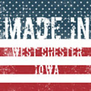 Made In West Chester, Iowa Poster