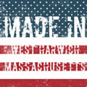 Made In West Harwich, Massachusetts Poster