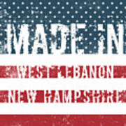 Made In West Lebanon, New Hampshire Poster