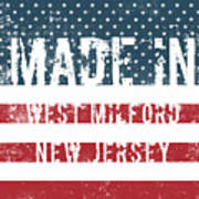 Made In West Milford, New Jersey Poster