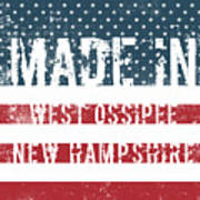 Made In West Ossipee, New Hampshire Poster