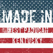 Made In West Paducah, Kentucky Poster