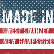 Made In West Swanzey, New Hampshire Poster