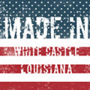 Made In White Castle, Louisiana Poster