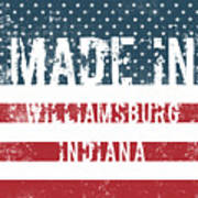 Made In Williamsburg, Indiana Poster