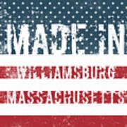 Made In Williamsburg, Massachusetts Poster