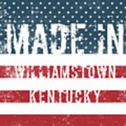 Made In Williamstown, Kentucky Poster