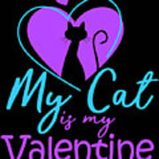 My Cat Is My Valentine1 Poster