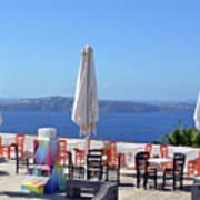 Restaurant By The Aegean Sea  In Santorini, Greece  Poster