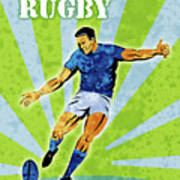 Rugby Player Kicking The Ball Poster by Aloysius Patrimonio