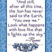 Rumi Quote And Still The Sun Poster
