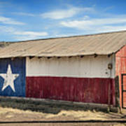 Texas State Flag On A Texan Ranch Barn Poster