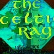 the Celtic Ray Poster