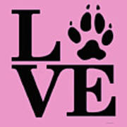 Love Claw Paw Sign Poster