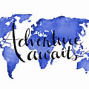 12x16 Adventure Awaits Blue Map Art Poster
