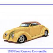 1939 Ford Custom Street-rod Convert Poster
