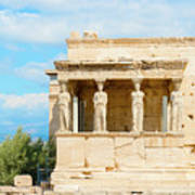 Erechtheion Temple On Acropolis Hill, Athens Greece. Poster