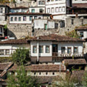 Ottoman Architecture View In Historic Berat Old Town Albania Poster
