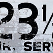 23 1/2 Hour Service Poster