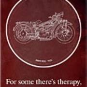 Bmw R32 1923 - For Some There's Therapy, For The Rest Of Us There's Motorcycles Poster
