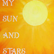 8x10 My Sun And Stars Poster