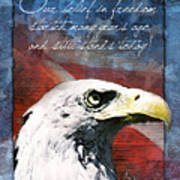 A Belief In Freedom Poster