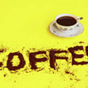 A Cup Full Of Coffee Poster