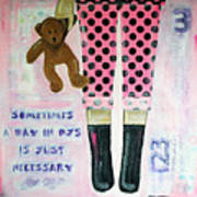 A Day In Pjs Poster