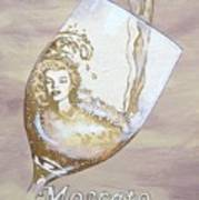 A Day Without Wine - Moscato Poster