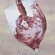 A Day Without Wine - Shiraz Poster