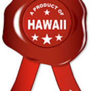 A Product Of Hawaii Poster