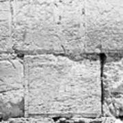 A Small Part Of The Wailing Wall In Black And White Poster