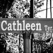 Ca - A Street Sign Named Cathleen Poster