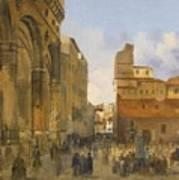 A View Of The Piazza Della Signoria Poster