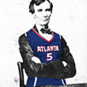 Abe Lincoln In A Josh Smith Atlanta Hawks Jersey Poster