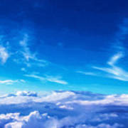 Above The Clouds Sky Is Always Blue Poster