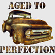 Aged To Perfection Poster