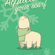 Alpaca Your Scarf Poster