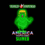 America, You've Been Slimed Poster