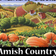 Amish Country T Shirt - Appalachian Pumpkin Patch Country Farm Landscape 2 Poster