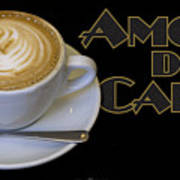 Amore Del Caffe Poster Poster