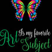 Art Is My Favorite Subject Poster