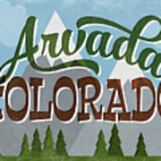 Arvada Colorado Snowy Mountains	 Poster