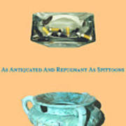 Ashtrays And Spittoons Poster