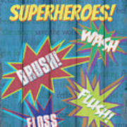 Attention Superheroes Poster