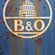 B And O Railroad Rail Car Signage Poster