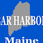 Bar Harbor Maine City And Town Pride  Poster