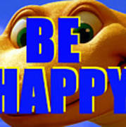 Be Happy Dino Poster