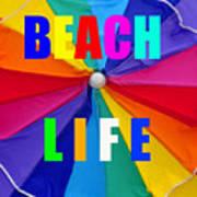 Beach Life Smart Phone Work A Poster